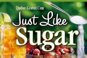 Echantillons gratuits de Just Like Sugar
