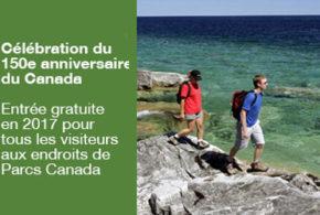 Carte d'entrée Découverte de Parcs Canada 2017 Gratuite