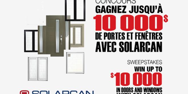 Concours gagnez 10000 de portes et fen tres pour maison for Fenetre solarcan