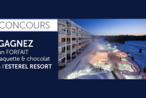 Concours gagnez un séjour au Estérel Resort pour 2