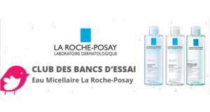 Testez l'eau micellaire de La Roche-Posay Gratuitement