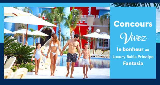 Concours gagnez un Voyage à l'hôtel Luxury Bahia Principe Fantasia à Punta Cana