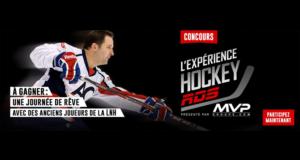 Concours gagnez un forfait pour l'Expérience Hockey RDS
