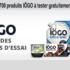 700 produits IÖGO à tester gratuitement