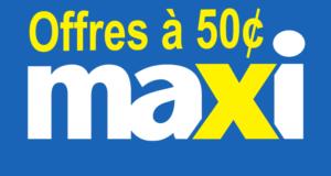 Offres à 50¢ chez Maxi