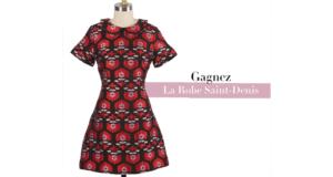 Gagnez la robe Saint-Denis
