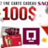 Carte-cadeau SAQ d'une valeur de 100$