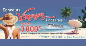 Une destination voyage de votre choix 3000 $