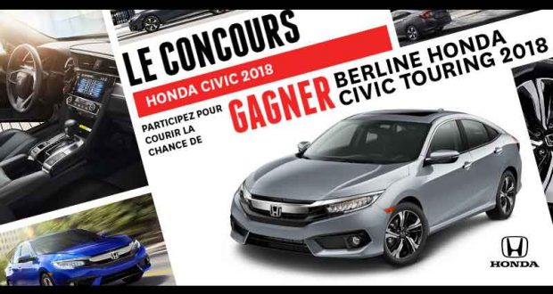 gagnez une berline honda civic touring 2018 33055. Black Bedroom Furniture Sets. Home Design Ideas