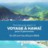 Crédit voyage de 12 000 $ à destination d'Hawaï