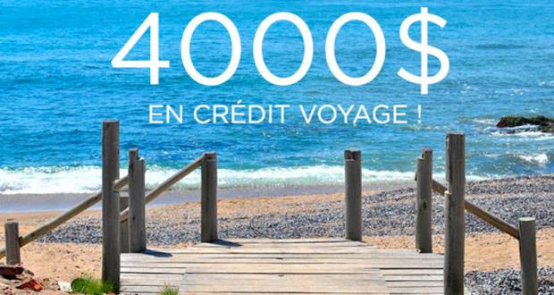 Un crédit-voyage de 4000$
