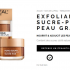 Échantillons gratuits d'Exfoliant Sucre-Pur