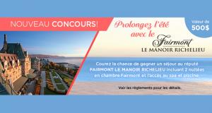 Un séjour pour 2 au Fairmont Le Manoir Richelieu