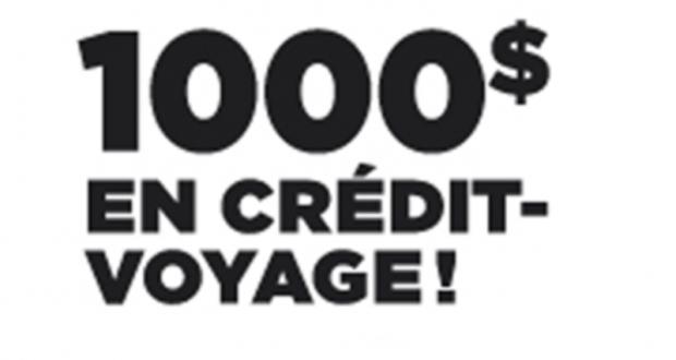 1000 $ à utiliser sur votre prochain voyage