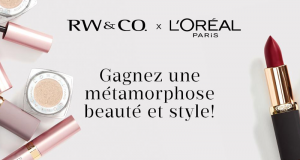 Gagnez une métamorphose beauté et style (1 000 $)