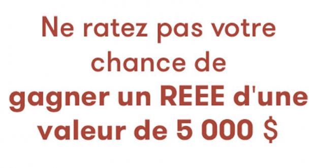 Gagnez un REEE de 5 000 $