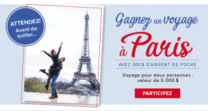 Gagnez un voyage pour 2 à Paris (valeur de 5 000$)