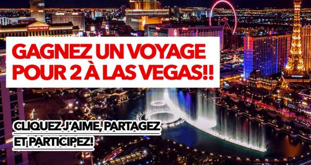 Gagnez un voyage pour deux à Las Vegas (3822$)