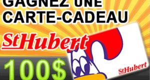 Une carte-cadeau de 100$ chez St-Hubert