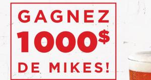 Gagnez 1000$ de Mikes