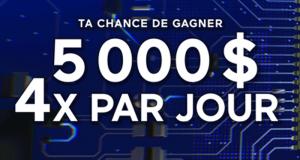 Gagnez 5 000 $ CASH