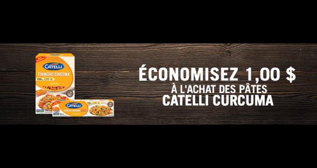 Coupon de 1$ à l'achat des pâtes Catelli Curcuma