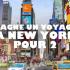 Voyage pour deux personnes à New York. Valeur de 5 000$