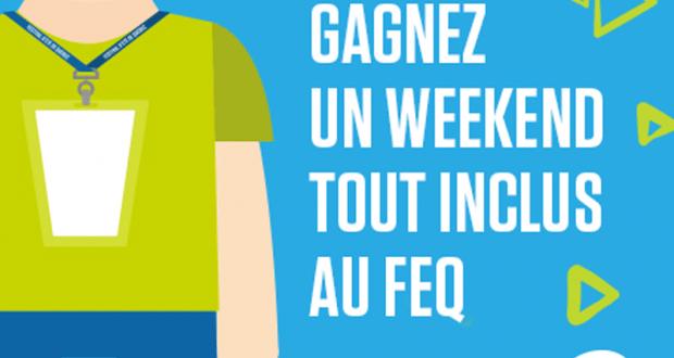 Gagnez Un week-end tout inclus en famille au FEQ