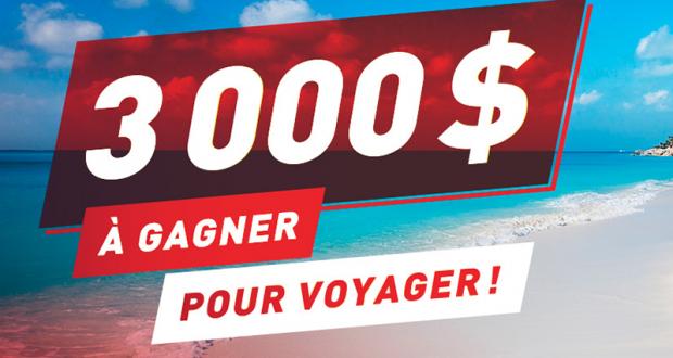 Gagnez un crédit voyage d'une valeur de 3 000 $