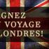 Voyage à Londres pour deux personnes. Valeur de 7500$