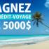 Gagnez un Chèque voyage de 5 000$