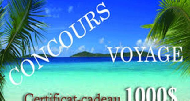 Un certificat cadeau voyage de 1000$ et 500$ en argent