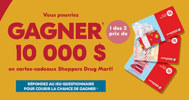 Gagnez 1 des 3 prix de 10 000 $ en cartes-cadeaux Shoppers Drug Mart