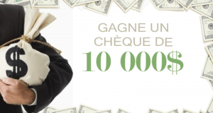 Gagnez Un chèque de 10 000$