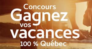 5 Forfaits Vacances pour 2 personnes 100 % Québec