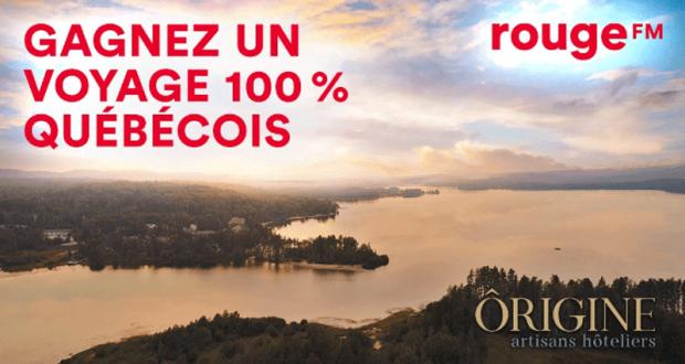 Gagnez une expérience de voyage 100 % québécois