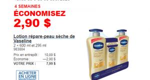 Rabais de 2.90 $ sur Lotion répare-peau sèche de Vaseline