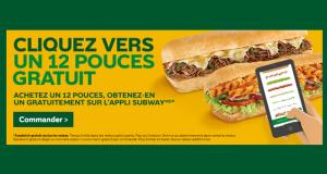 Subway Achetez un 12 pouces et obtenez-en un GRATUITEMENT