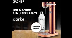 Gagnez Une machine à eau pétillante AARKE