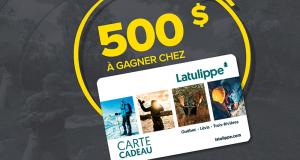 Gagnez une carte cadeau de 500 $ à valoir chez Latulippe