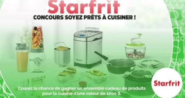 Gagnez 1000$ de produits Starfrit