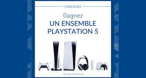 Gagnez Un ensemble PlayStation 5 d'une valeur de 850$