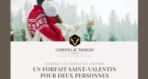 Gagnez Un séjour au Condos du Lac Taureau (Valeur de 1600 $)