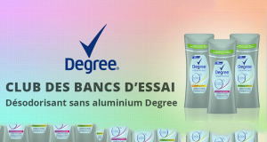 Testez le désodorisant sans aluminium Degree