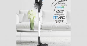 Gagnez un aspirateur rechargeable de la marque Mvac