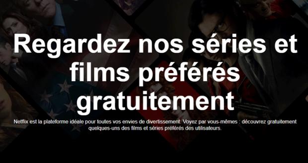 Netflix Des films et séries gratuits sans abonnement