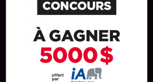 Gagnez 5000 $ offert par Industrielle Alliance