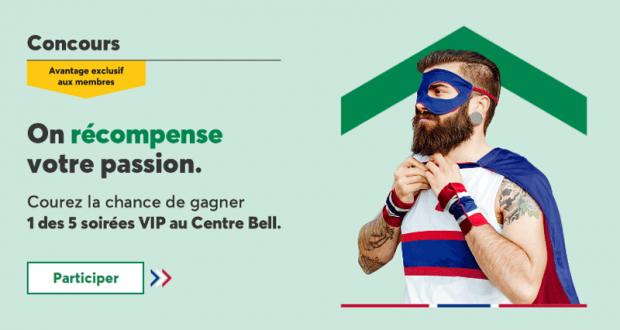 Gagnez 1 des 5 soirées VIP au Centre Bell (Valeur de 5802$ chacune)