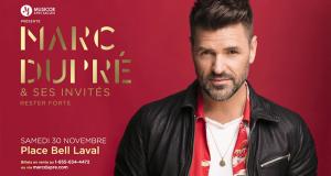 Gagnez un Forfait VIP pour Marc Dupré