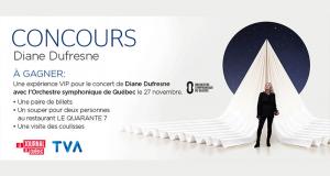 Une expérience VIP pour le concert de Diane Dufresne (1000$)